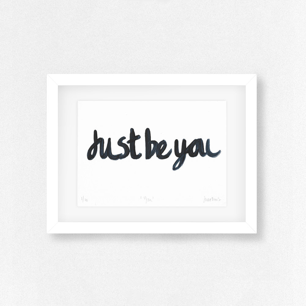 Just_Be_You - Limited Edition Print - Wall_Art