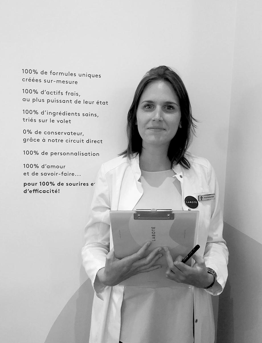 Laura Bonnot - Diplômée de la faculté de Chatenay Malabry, Laura est spécialisée en formulation végétale et biologie cutanée. Elle forme et entraîne les équipes de Laboté depuis 2017 pour vous proposer des consultations et bilans toujours plus experts. Elle se fera un plaisir de d'analyser vos besoins pour les traduire ensuite en formule.