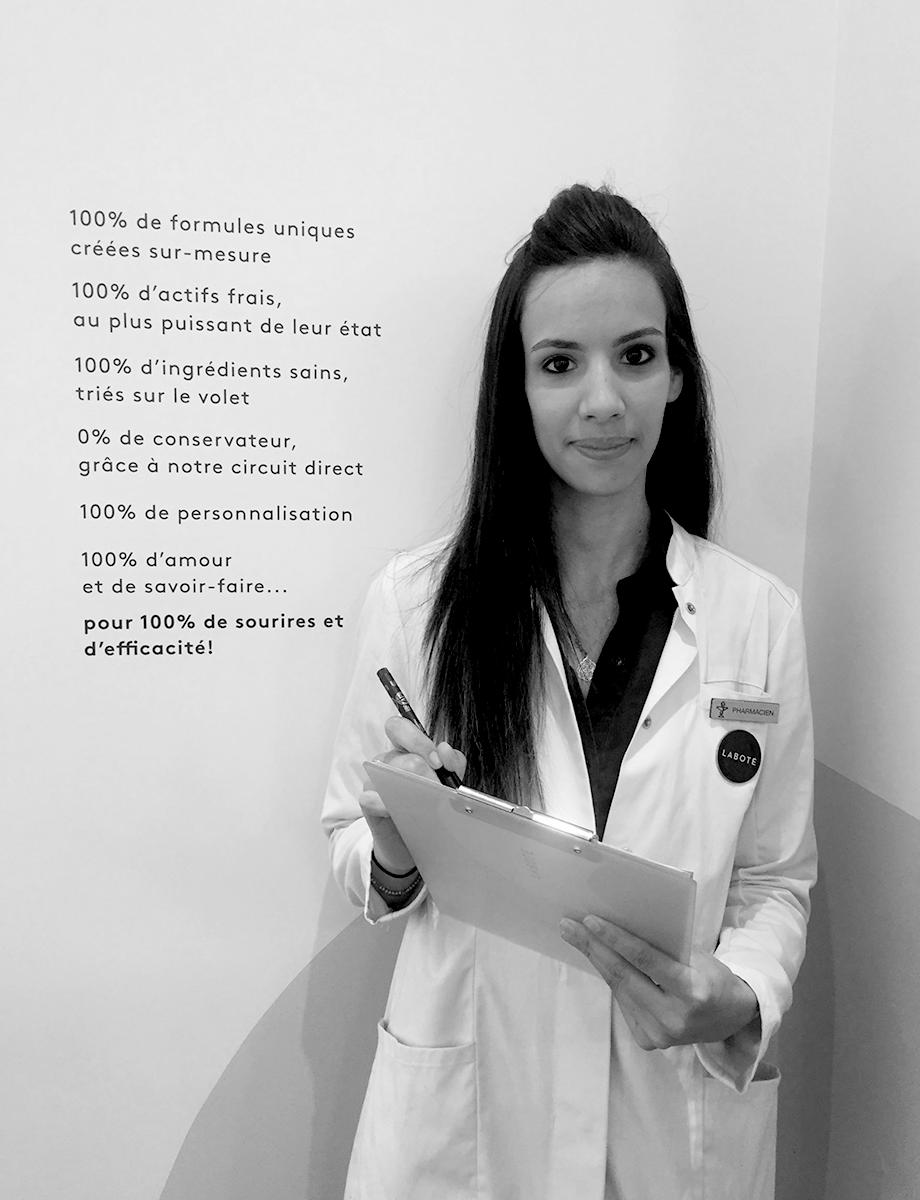 Nassima Guenane - Formée à la faculté de pharmacie de Paris Descartes, Nassima est spécialisée en dermopharmacie et cosmétologie. Responsable de nos programmes de recherche, elle excelle dans la connaissances des actifs végétaux. Elle se fera un plaisir de vous créer votre cocktail de polyphénols, vitamines et tanins !