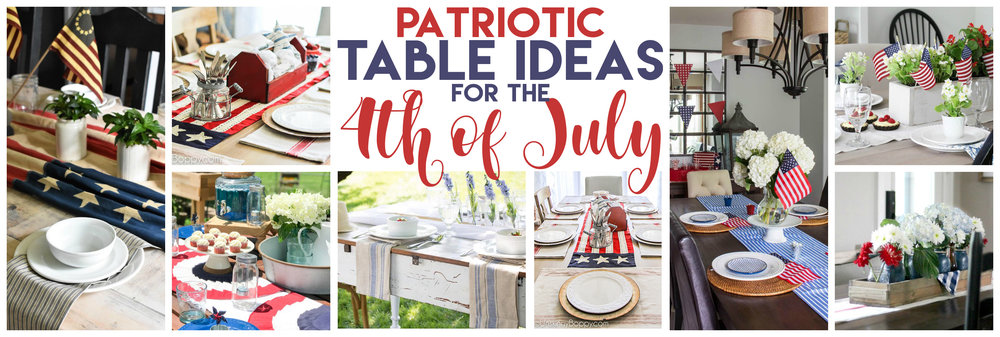 July 4th Tablespace Independence Day Farmhouse Style
