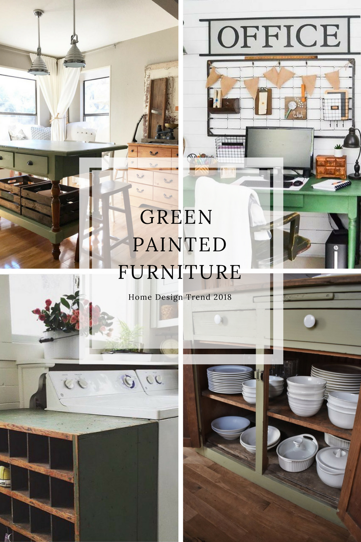 Painted Green Furniture. Is green the new color trend for 2018