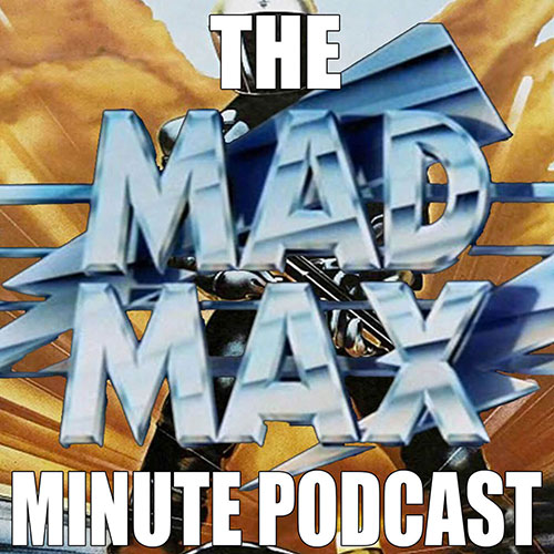 Mad Max Minute
