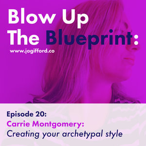 Podcast jo gifford episode 20 creating your archetypal style with carrie montgomery malvernweather Image collections