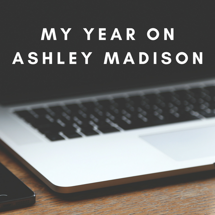 My year on Ashley Madison.png