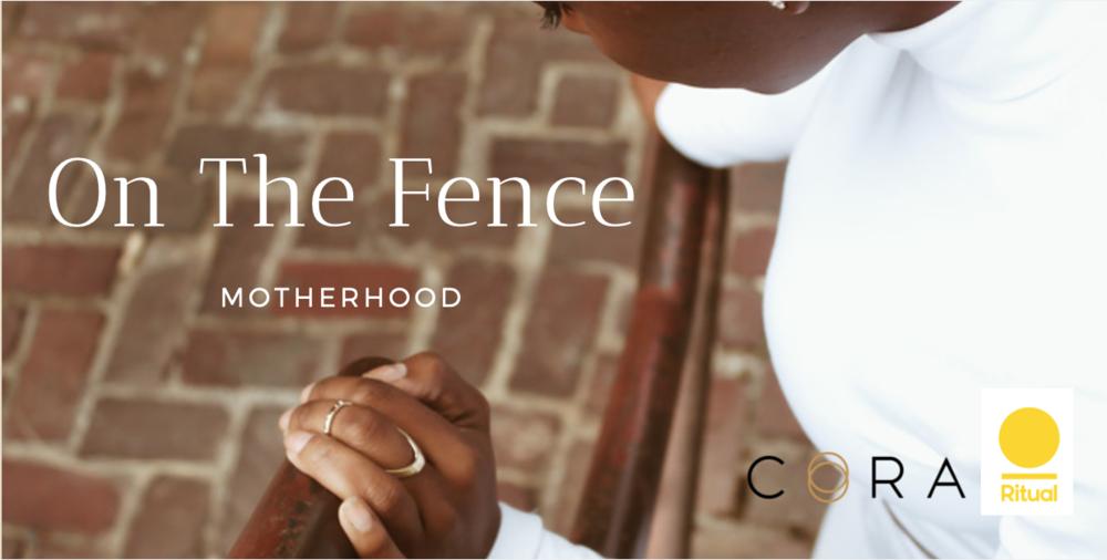 On The Fence: Motherhood event on Feb 21, 2019