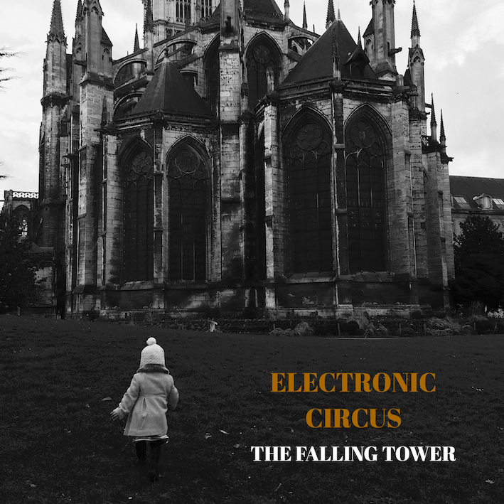 New Album! - The Falling Tower Electronic Circus