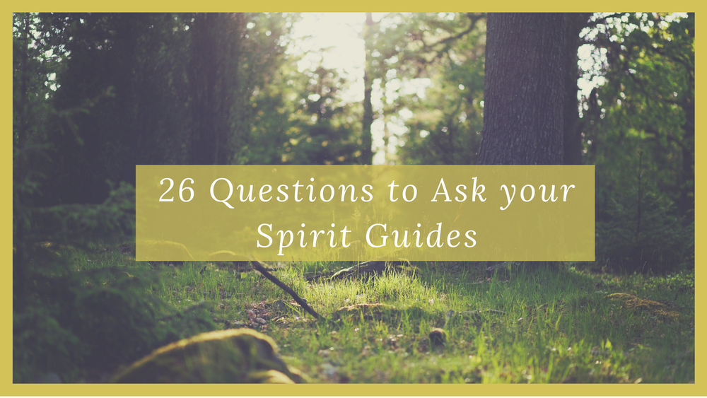 26-questions-to-ask-spirit-guides.png