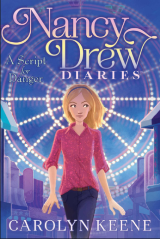 The Nancy Drew Diaries #10: A Script for Danger (2015)