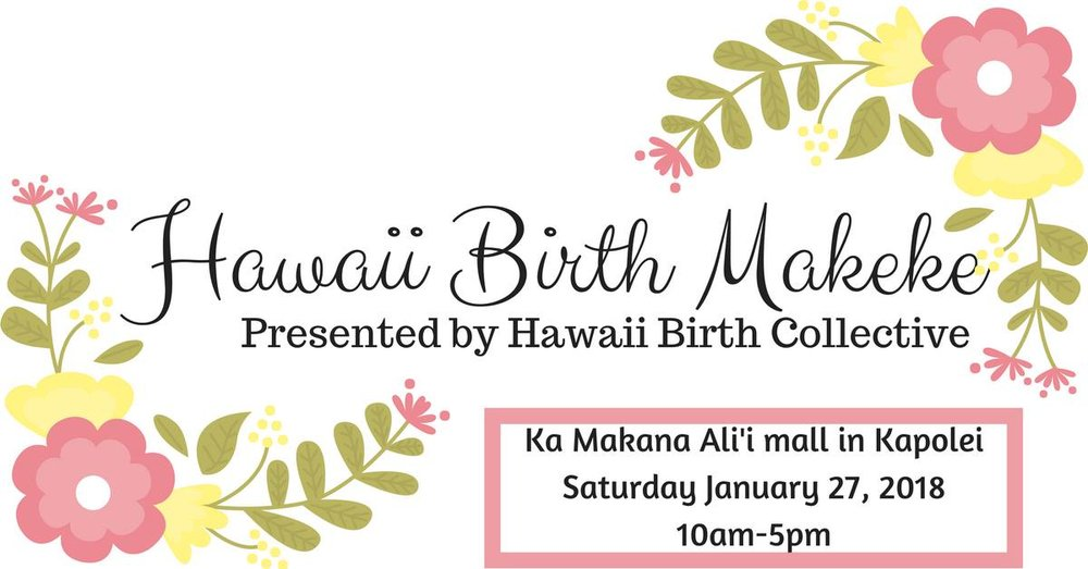 Hawaii Birth Makeke