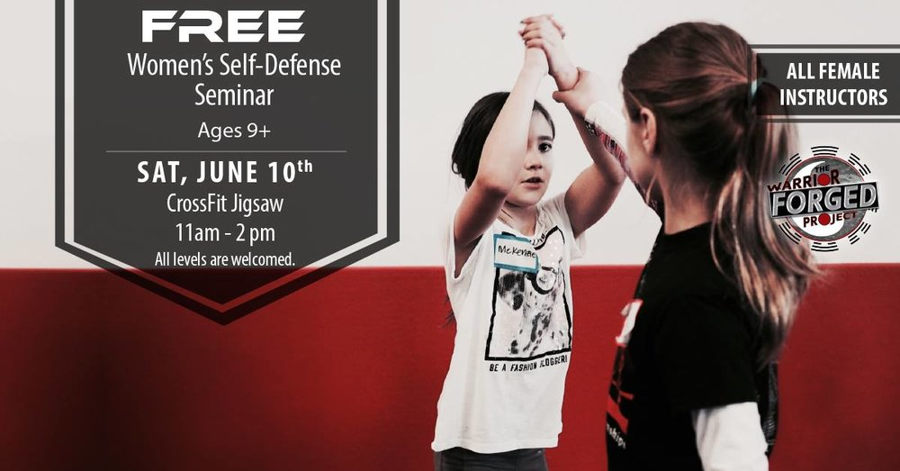 Free Women's Self Defense Seminar June 10th 2017 11am-2pm