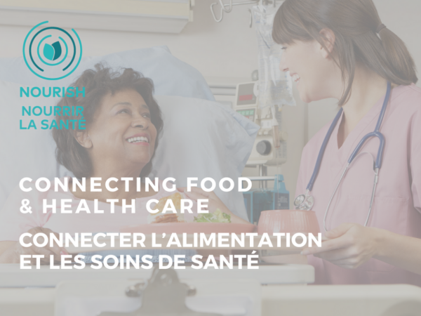 Connecting Food & Health Care Montreal Event