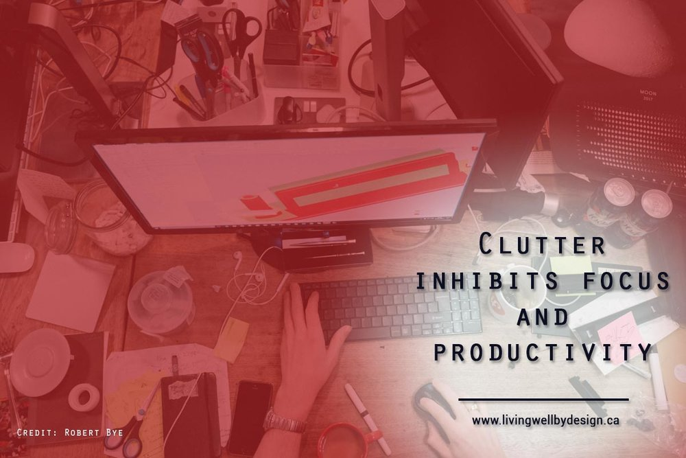 Clutter-inhibits-focus-and-productivity.jpg