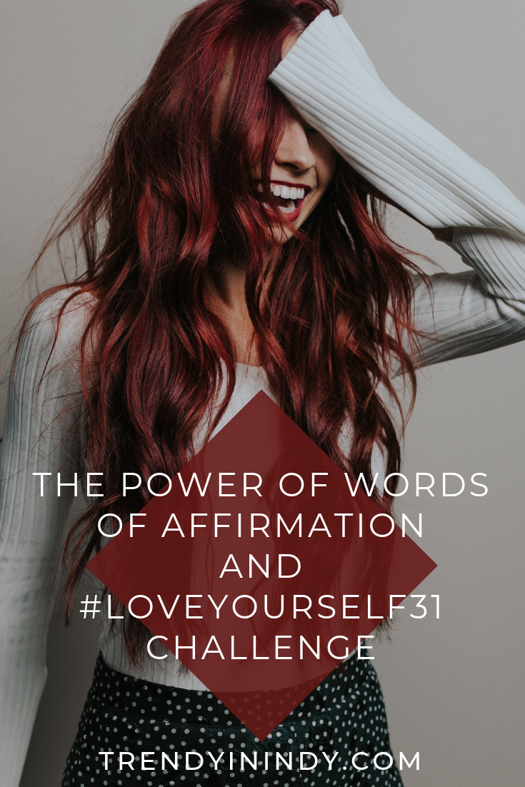 2- The Power of Words of Affirmation and #LoveYourself31 Challenge.png