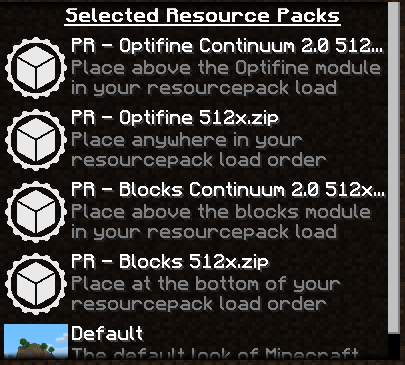 This is the required pulchra load order, assuming that it is being used with Continuum. If you are using any other shaderpack, you can remove the Continuum modules and place any other downloaded modules such as text and Better Foliage above these 4(or 2) modules.