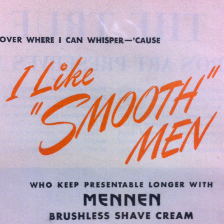 """Smooth Men"""