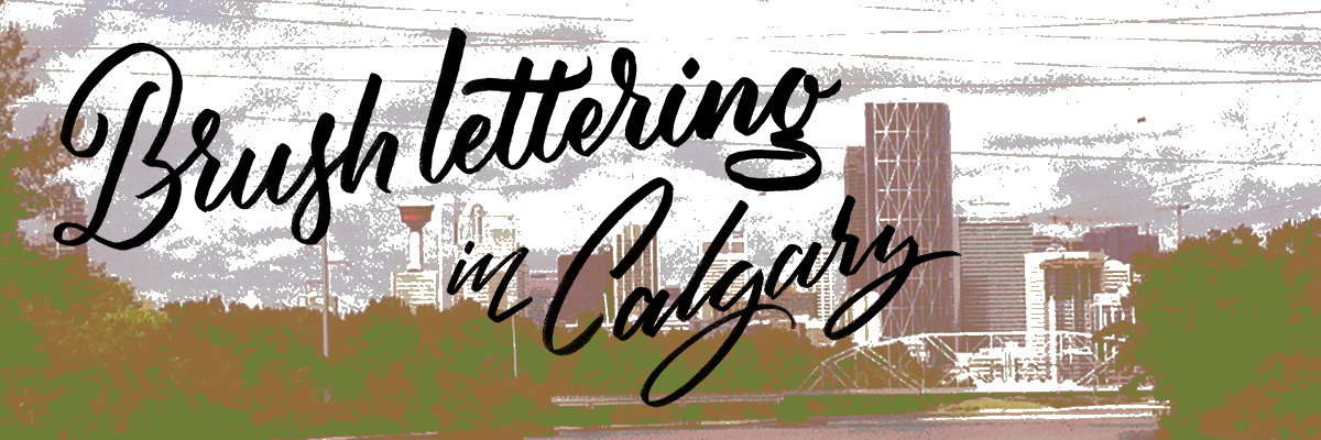 Brush lettering with Ligatures YYZ in Calgary, Alberta