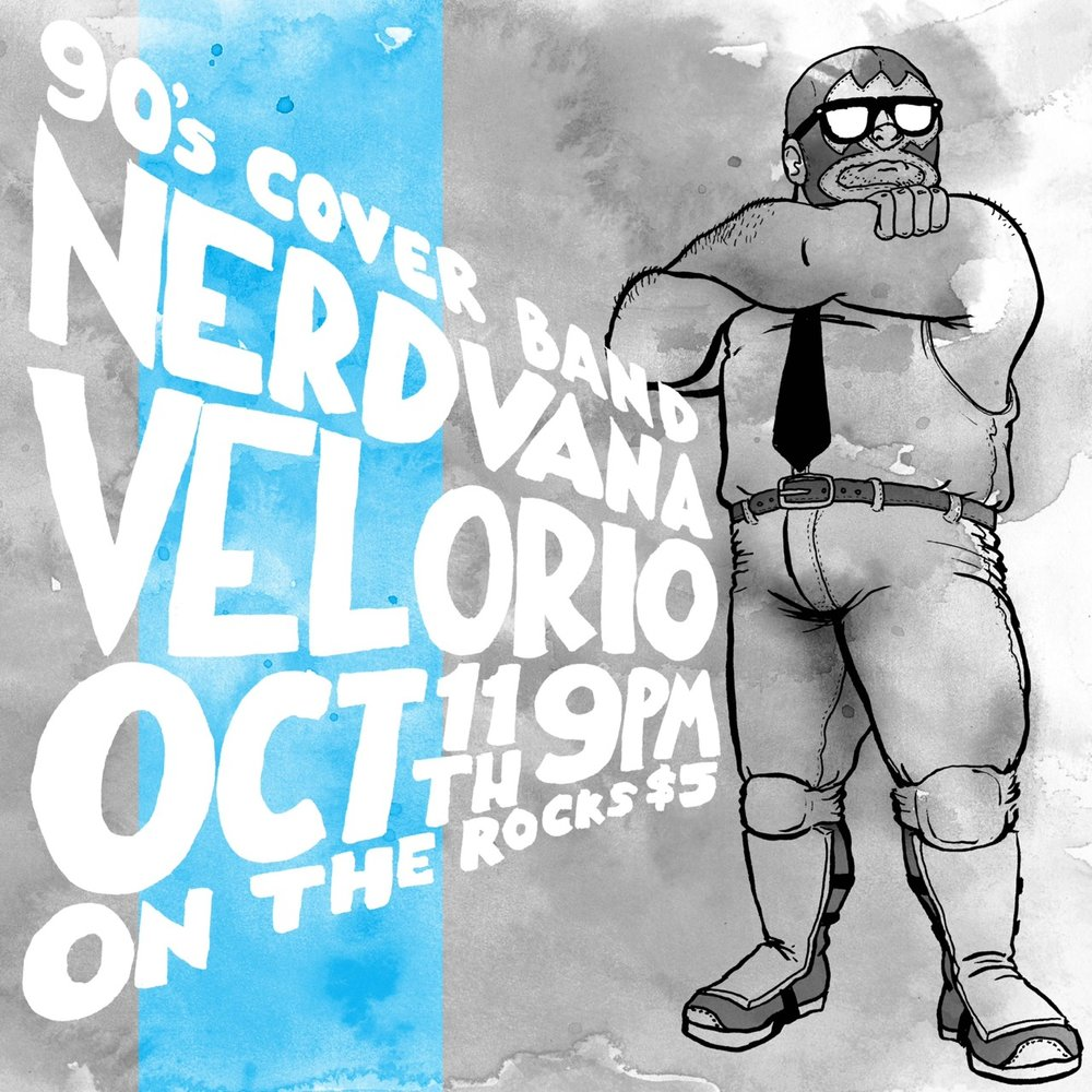 Promotional art for Nerdvana, a 90s cover band from Bakersfield, CA.