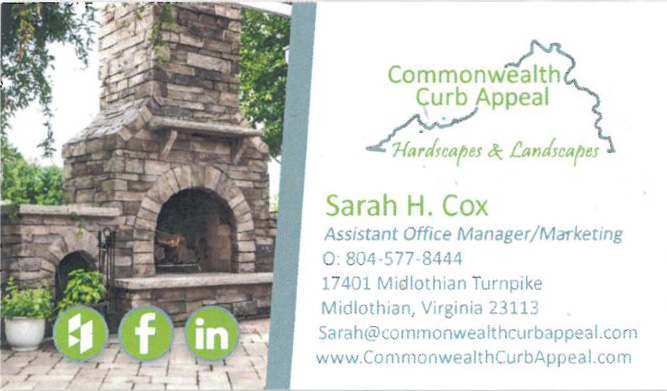 Commonwealth Curb Appeal     Josh Goff  17401 Midlothian Turnpike Midlothian, VA 23113 804-557-8444