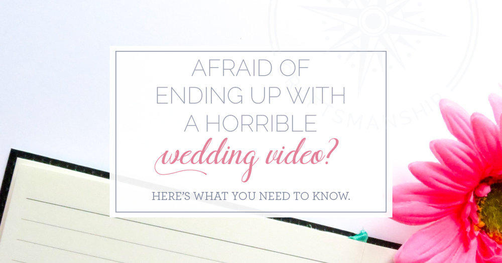 fearing bad wedding video | Cape Cod Wedding Video