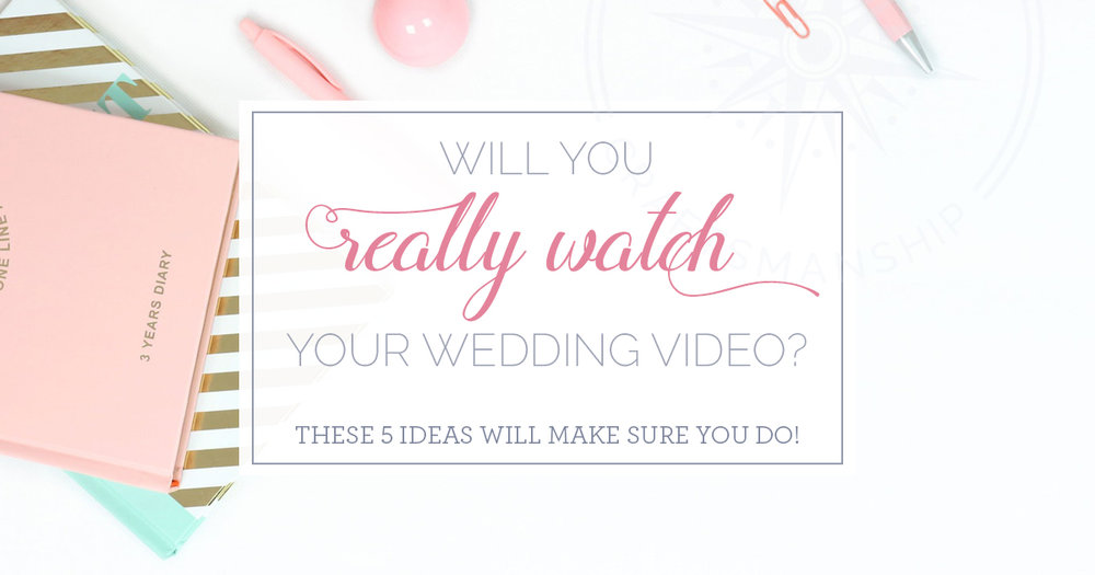 How often do you watch your wedding video?