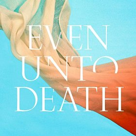 evenuntodeath