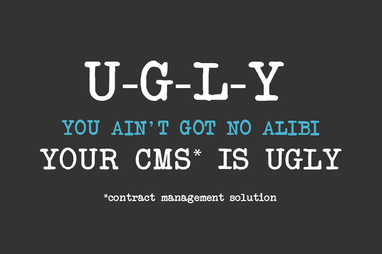 contract management solutions can be ugly