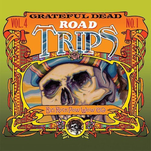 Grateful Dead Big Rock Pow-Wow '69