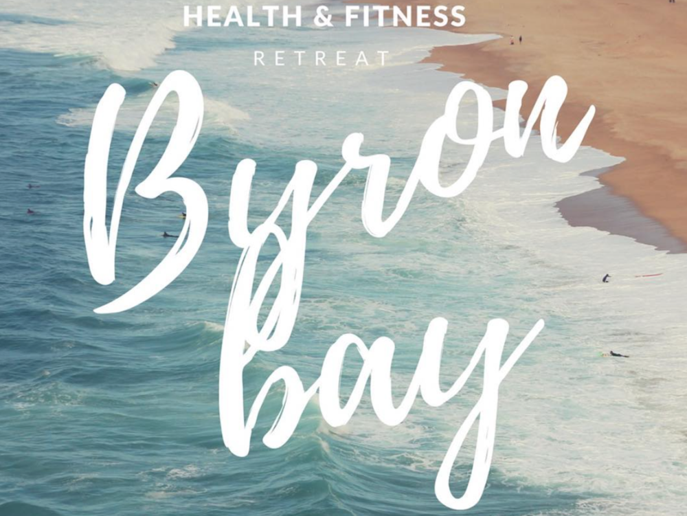 HEALTH & FITNESS RETREAT * 26 - 29 October 2017 @ Byron Bay