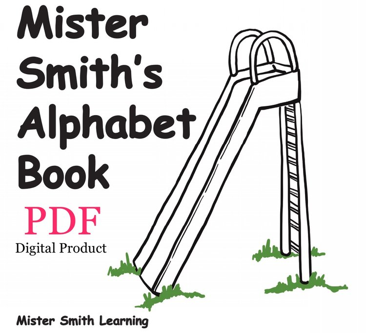 Mister Smiths Alphabet Book