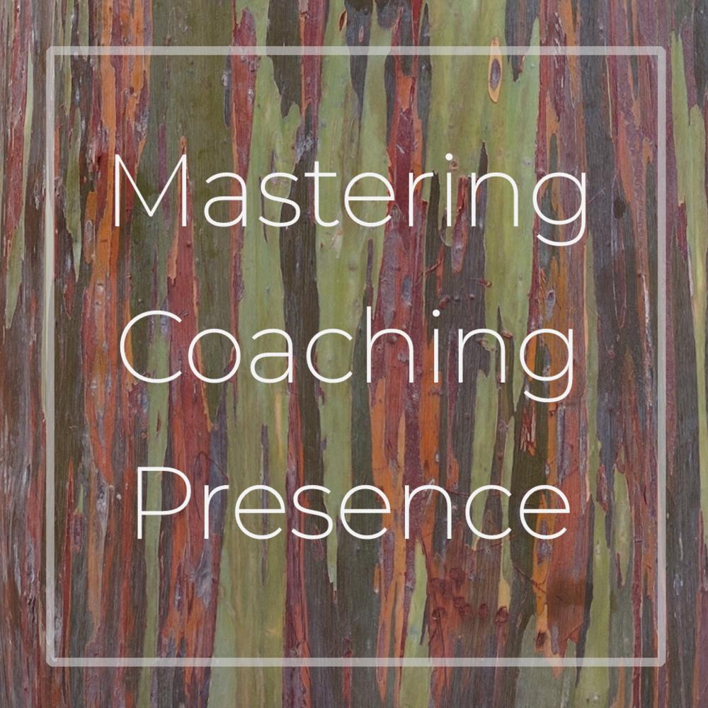 Mastering Coaching Presence.png