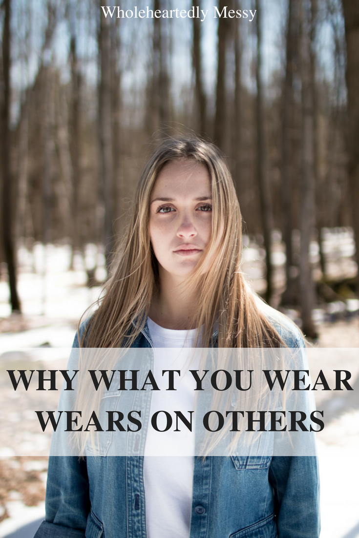 WHY WHAT YOU WEAR WEARS ON OTHERS.png