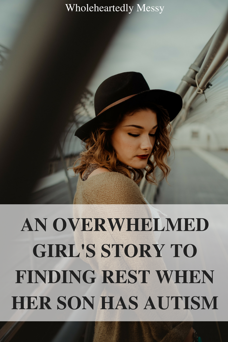 an overwhelmed girls story to finding rest when her son has autism