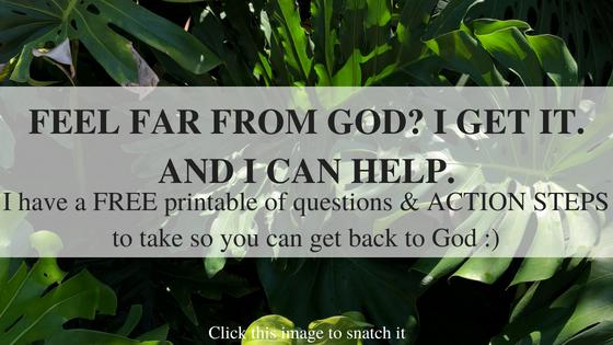 feel far from God