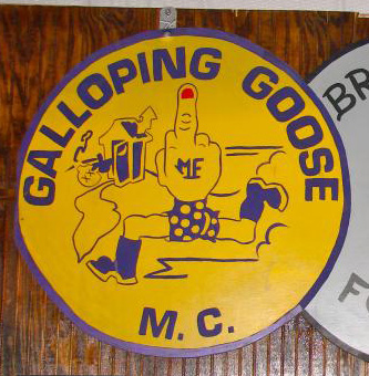 https://en.wikipedia.org/wiki/Galloping_Goose_Motorcycle_Club