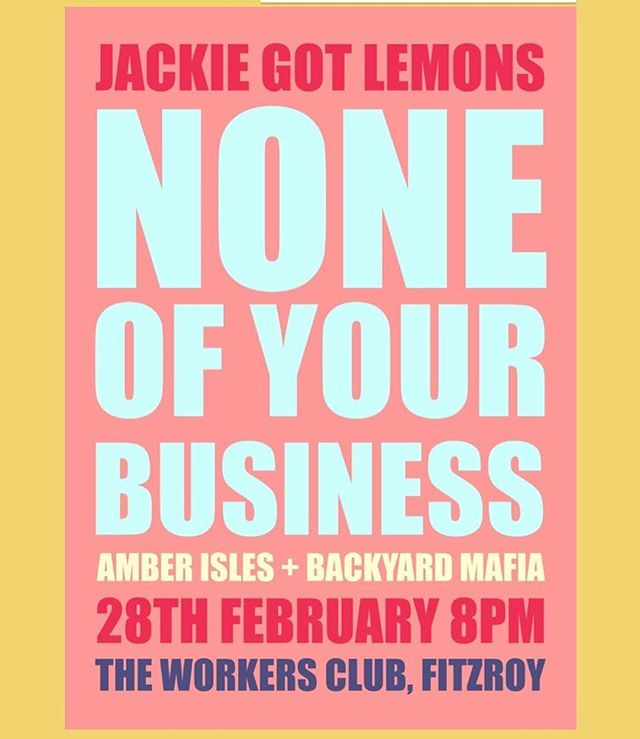 "Jackie Got Lemons will bring their gnarly bass rock to @theworkersclub,  Brunswick st, #Fitzroy This Wednesday Feb 28th in support of their debut release ""None of Your Business"" with @amberisles and @backyardmafia . . Tickets link in BIO . Doors at 8:30pm. 10 bucks on the door. See you there!! . . #livemusic #melbourne #brunswickstreet #liveperformance #melbgigs #melbmusic #indierock #indiepop #altrock #noneofyourbusiness"
