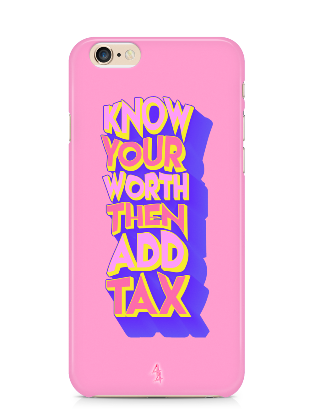 KNOW YOUR WORTH, THEN ADD TAX | £25.00 GBP