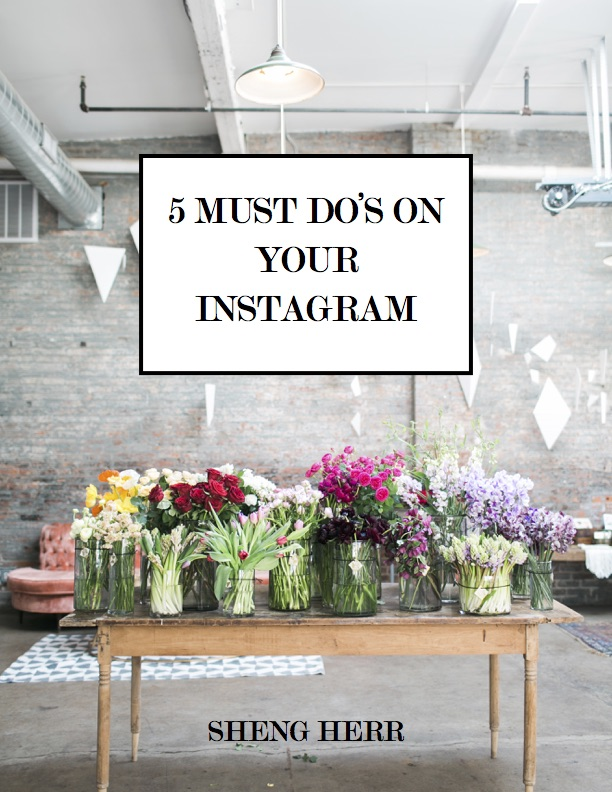 5 MUST DOS FOR YOUR INSTAGRAM.jpg