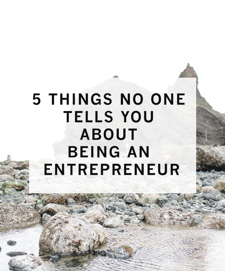 5_things_no_one_tells_you_about_being_an_entrepreneur.jpg