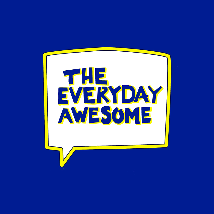 The Everyday Awesome