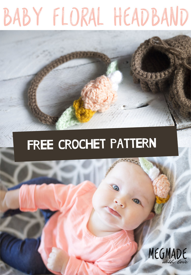 Floral Baby Headband Crochet Pattern — Megmade with Love
