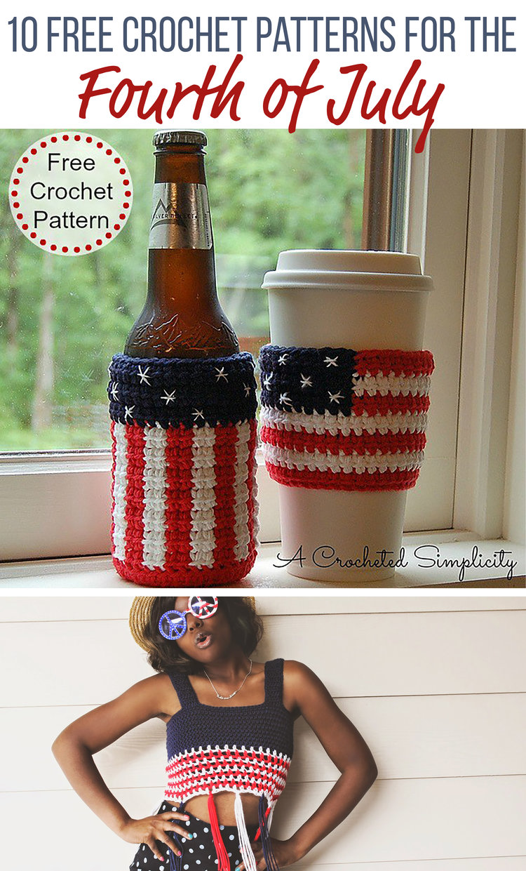 10 Free Patriotic Crochet Patterns Great For Fourth Of July
