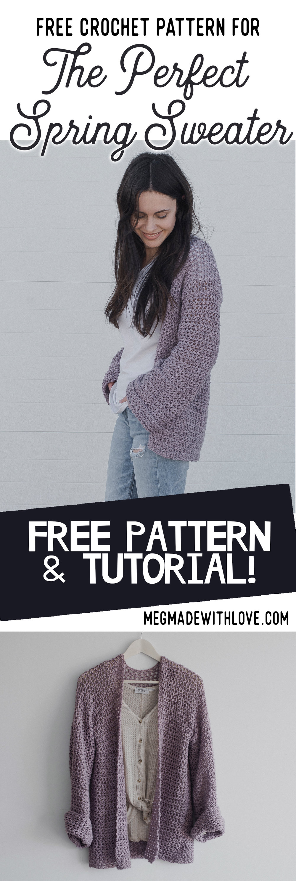 Free Crochet Pattern for The Perfect Spring Sweater - Oversized Cardigan Megmade with Love