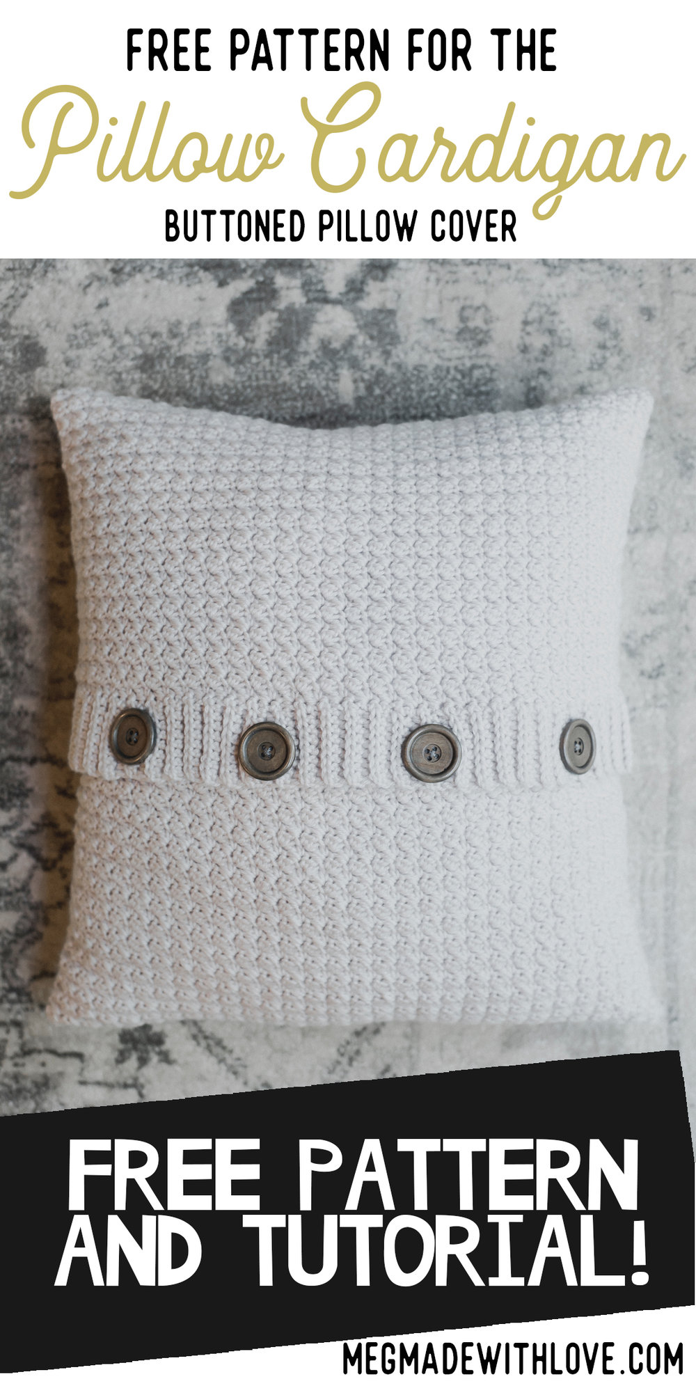 Crochet Pillow Cover Pattern - Megmade with Love