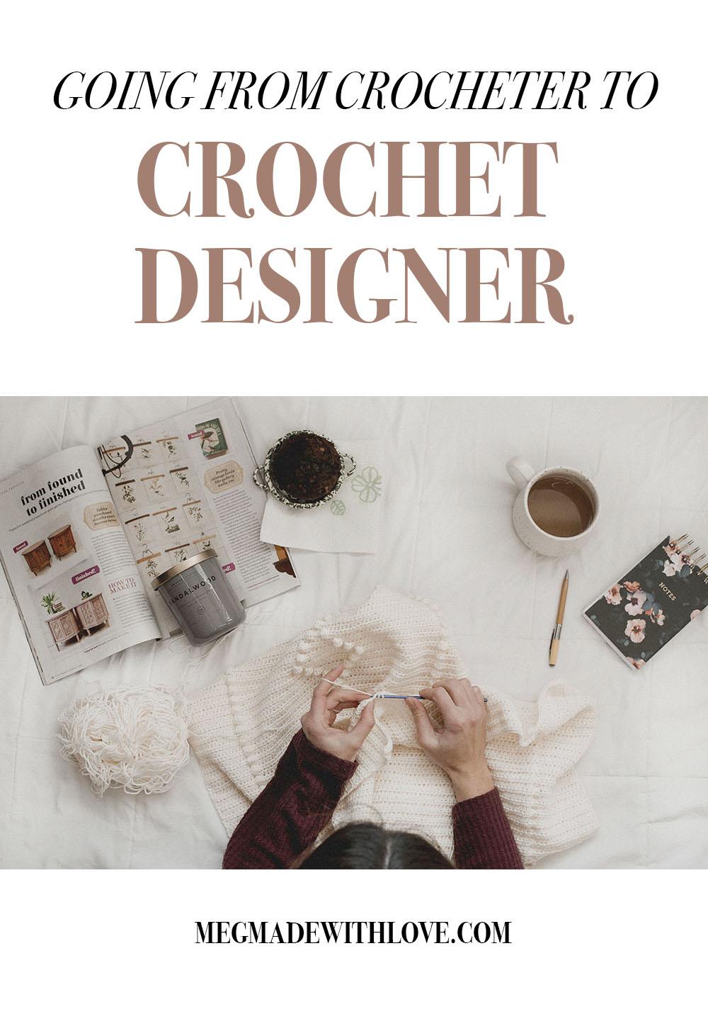 How I became a Crochet Designer - Megmade with Love