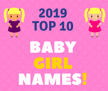 SMALL 3 Baby girl names - TOP 10 for 2019_LP.png