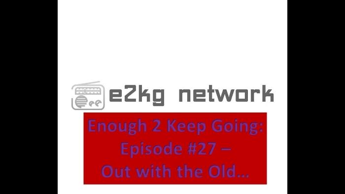 enough 2 keep going episode #27 album art DL.jpg
