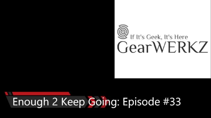 Enough 2 Keep Going Episode #33 Album Art PROD.jpg