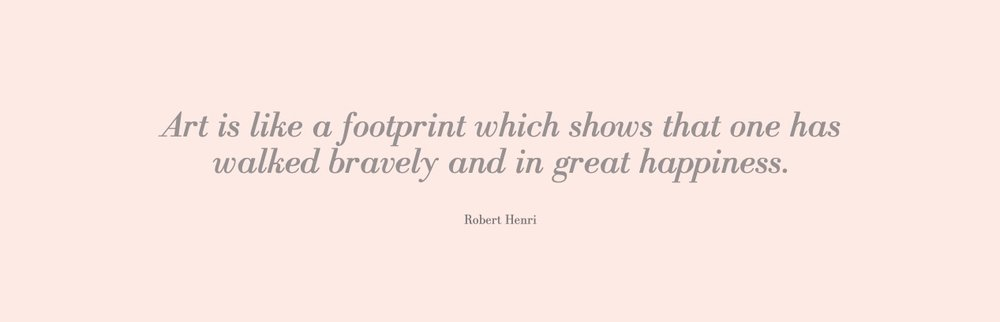art-is-like-a-footprint-which-shows-that-one-has-walked-bravely-