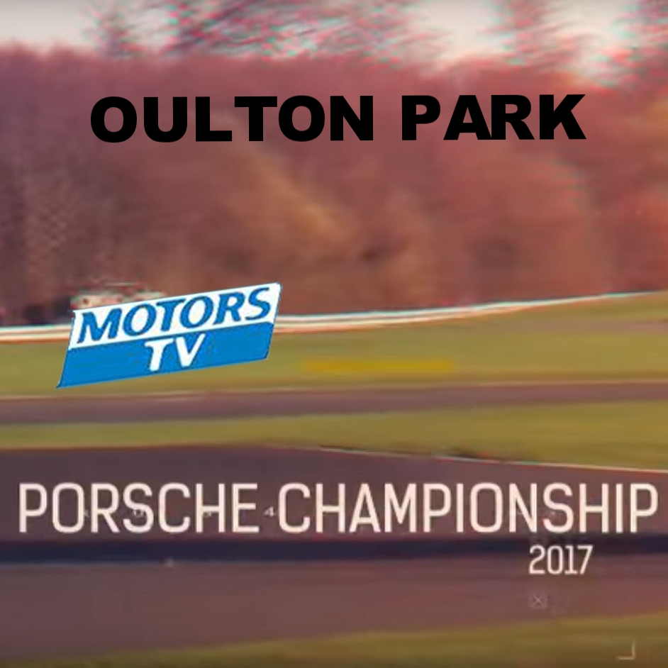 April 8, 2017 -  Oulton Park races on Motors TV.