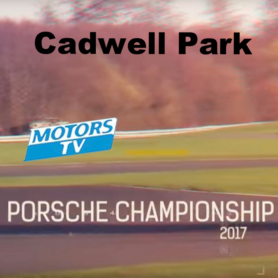 May 23, 2017 -   Cadwell Park races on Motors TV  .